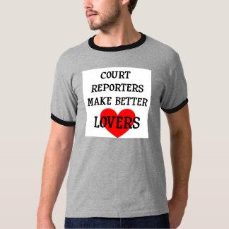 Court Reporters Make Better Lovers T Shirt