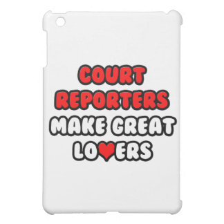 Court Reporters Make Great Lovers iPad Mini Case