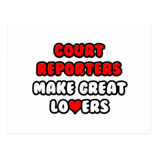 Court Reporters Make Great Lovers Postcard