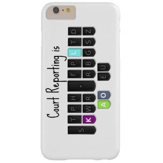 Court Reporting is Cool Steno Keyboard Case Barely There iPhone 6 Plus Case