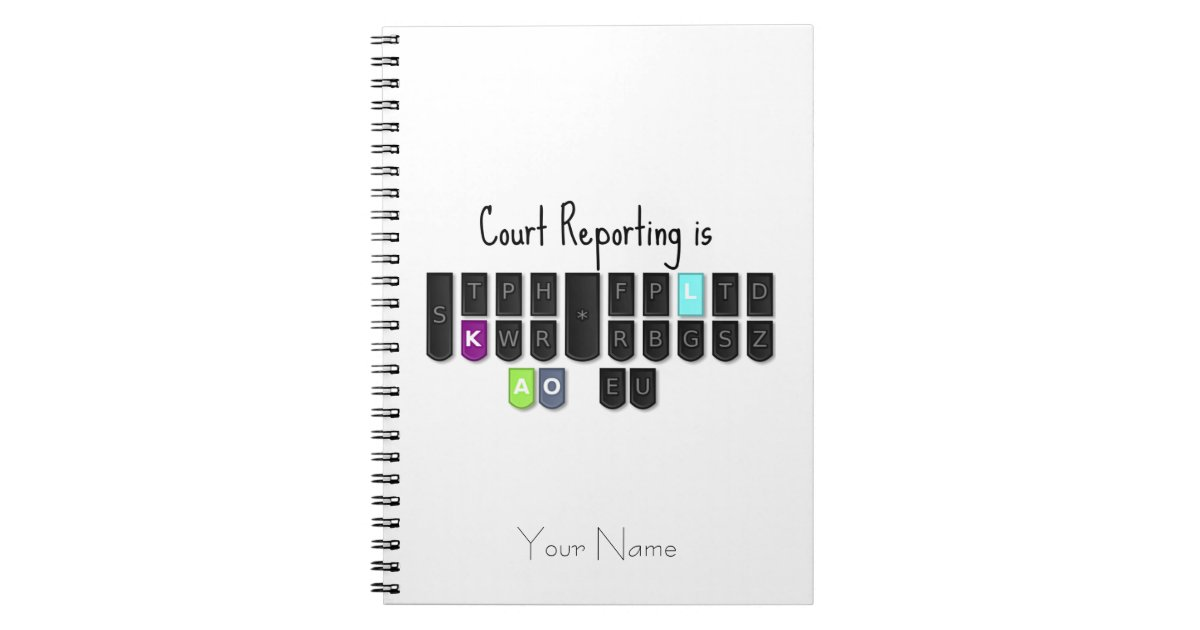 Court Reporting Is Cool Steno Keyboard Notebook Zazzle Com