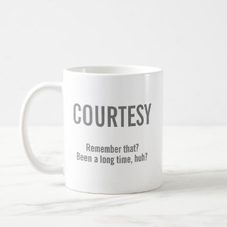 Courtesy Coffee Mug