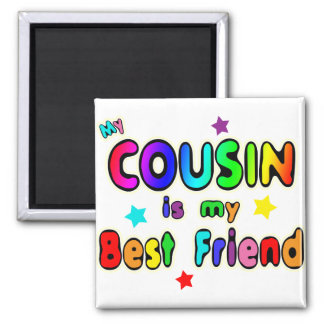 Cousin Best Friend Magnet