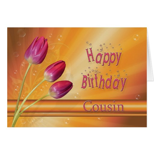 Cousin, Birthday tulips full of sunshine Greeting Card