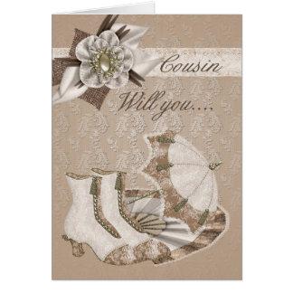 Cousin Bridesmaid, Will you be my Bridesmaid? Greeting Card