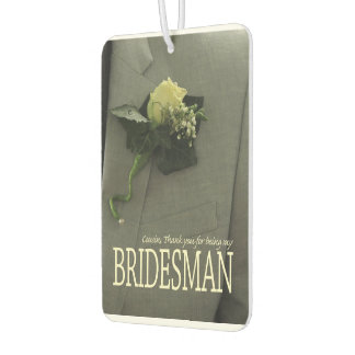 Cousin Bridesman thank you Air Freshener