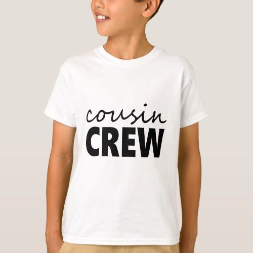 Cousin Crew T_Shirt
