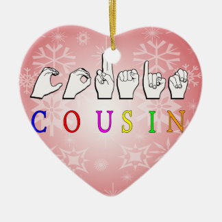 COUSIN FINGERSPELLED ASL NAMESIGN CERAMIC ORNAMENT