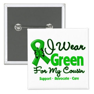 Cousin - Green  Awareness Ribbon Button