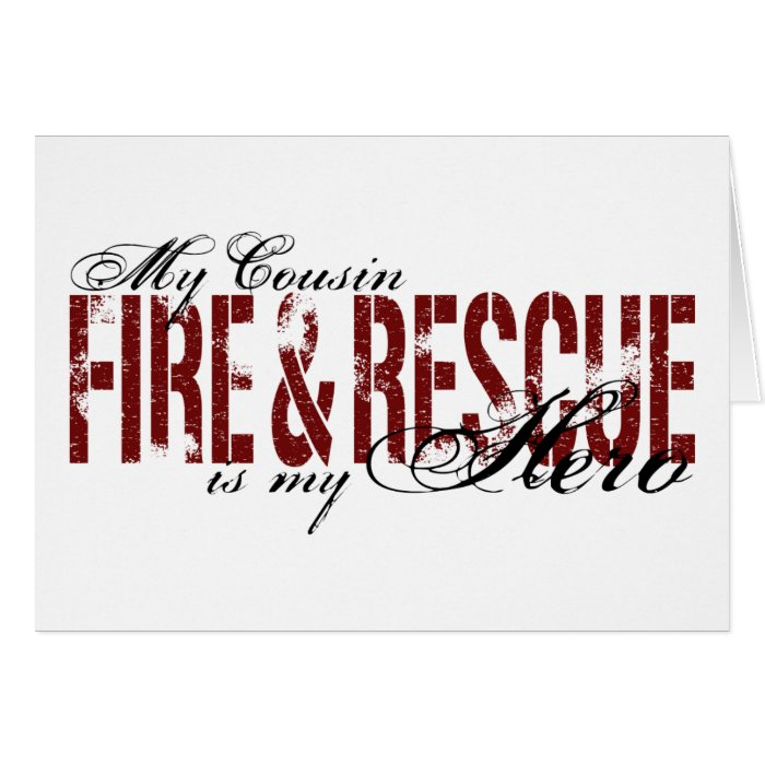 Cousin Hero - Fire & Rescue Card