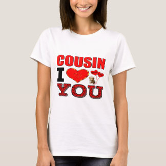 Cousin I Love You T-Shirt