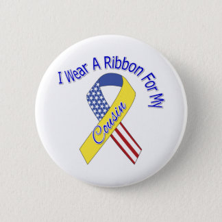 Cousin - I Wear A Ribbon Military Patriotic Button