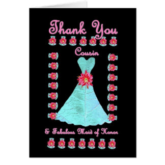 COUSIN Maid of Honor THANK YOU Blue Gown Card