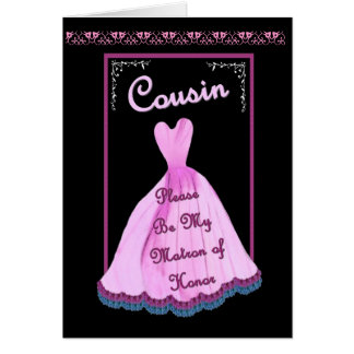 COUSIN Matron of Honor -  PINK Gown Flowered Trim Card