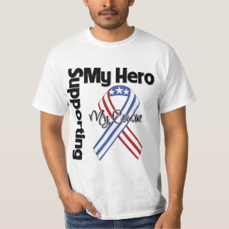 Cousin - Military Supporting My Hero Shirt