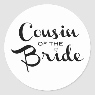 Cousin of Bride Black on White Round Stickers
