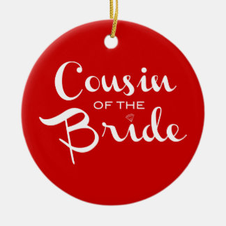 Cousin of Bride White on Red Ceramic Ornament