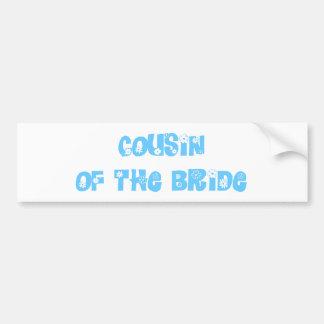 Cousin of the Bride Bumper Stickers