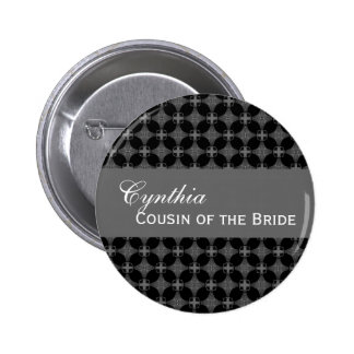 COUSIN OF THE BRIDE Button Black and White Damask