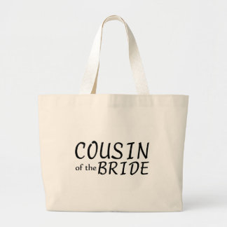Cousin Of The Bride Large Tote Bag