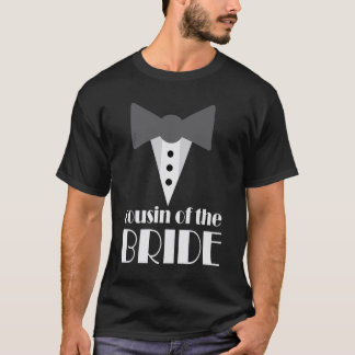 Cousin of the Bride Mock Tuxedo Wedding T-shirt