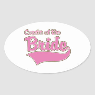 Cousin of the Bride Oval Sticker