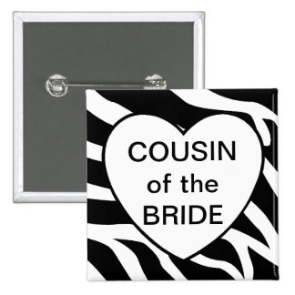 Cousin Of The Bride Pinback Button