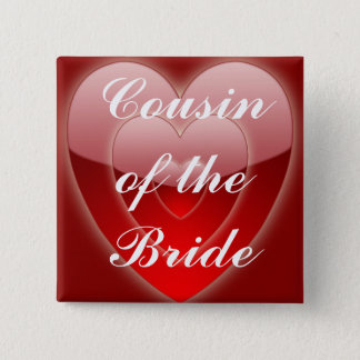 Cousin Of the Bride - Triple Red Hearts Pinback Button
