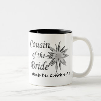 Cousin of the Bride Two-Tone Coffee Mug