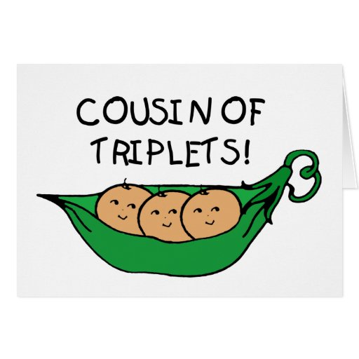 Cousin of Triplets Pod Greeting Card