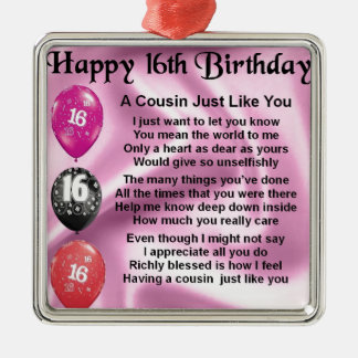 Cousin Poem 16th Birthday - Pink Metal Ornament