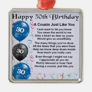 Cousin Poem 30th Birthday Metal Ornament