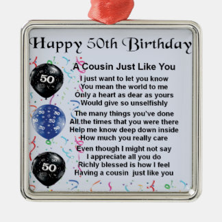 Cousin Poem 50th Birthday Metal Ornament
