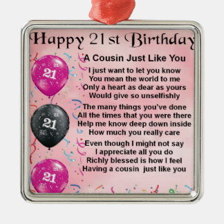 Cousin Poem - Pink- 21st birthday Metal Ornament