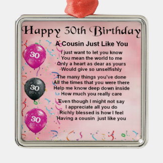 Cousin Poem - Pink - 30th Birthday Metal Ornament