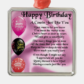 Cousin poem - pink - Happy Birthday Metal Ornament
