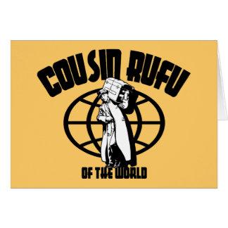 Cousin Rufu Card