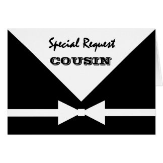 COUSIN - Special Request - Be My Best Man Card