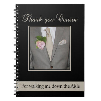Cousin Thanks for Walking me down Aisle Notebook
