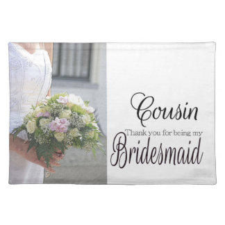 Cousin Thanks for Walking me down Aisle Placemat
