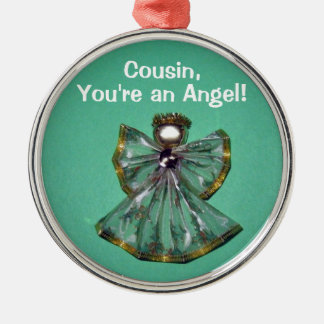 Cousin,, You're an Angel! Ornaments