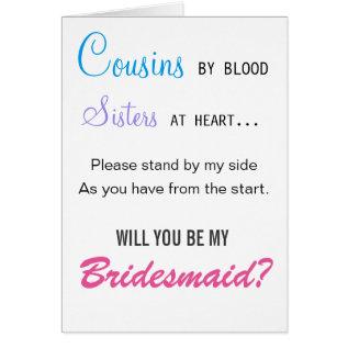 Cousins By Blood, Sisters At Heart - Bridesmaid Card at Zazzle