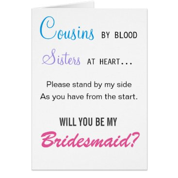 Valentines Themed Cousins by blood, Sisters at heart - bridesmaid Card