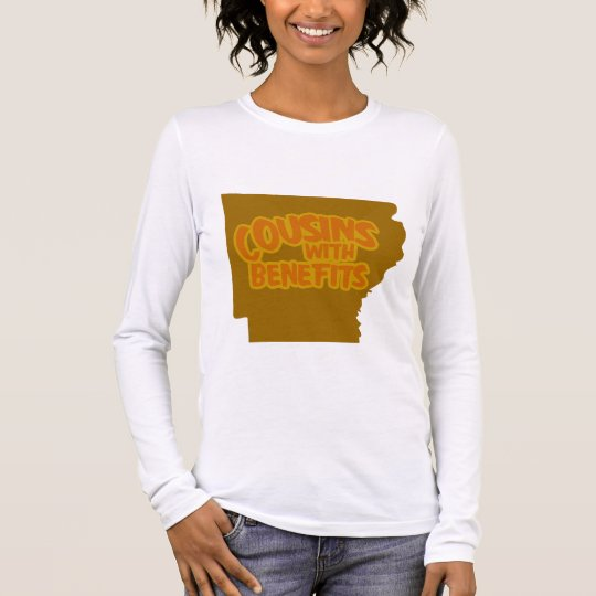 Cousins With Benefits Long Sleeve T-Shirt