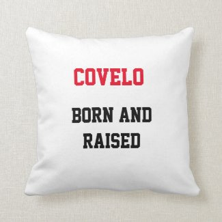 Covelo Born and Raised Throw Pillow