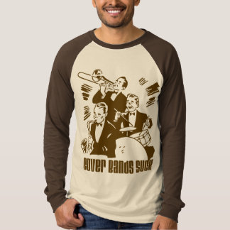 Cover Bands Suck T Shirt