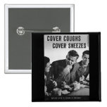 Cover coughs cover sneezes pinback button