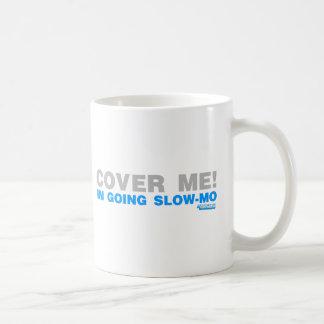 Cover Me! I'm Going Slow-mo Gamer Gaming Paintball Coffee Mug