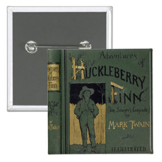 Cover of 'Adventures of Huckleberry Finn' by Mark Pinback Button