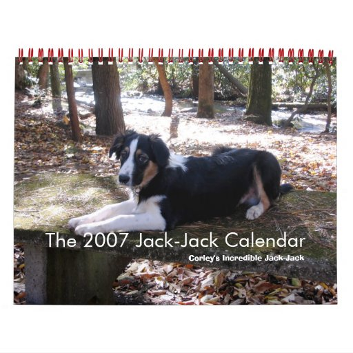 Cover, The 2007 Jack-Jack Calendar, Corley's In...